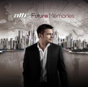 ATB - Future Memories - скачать альбом одним файлом ...